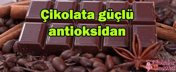 Çikolata güçlü antioksidan