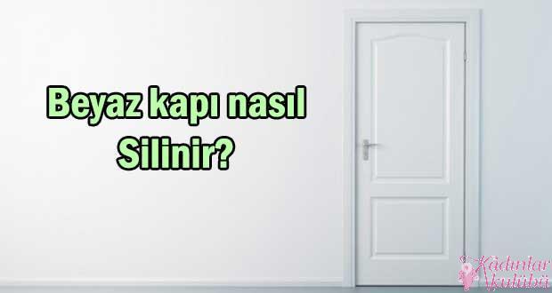 Beyaz kapı silme