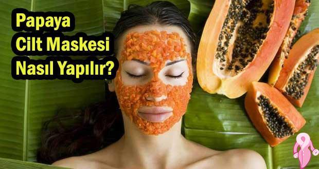 Papaya Cilt Maskesi Nasıl Yapılır?