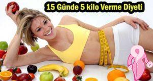 15 Günde 5 kilo Verme Diyeti