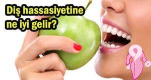 Diş hassasiyetine ne iyi gelir?