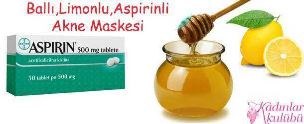 Doğal Sivilce Maskesi ( Ballı,limonlu,aspirinli)
