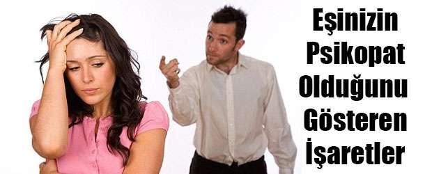 Eşinizin Psikopat Olduğunu Anlama Yolları