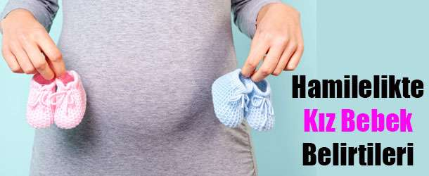Hamilelikte Kız Bebek Belirtileri