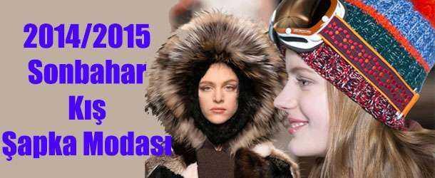Sonbahar Kış 2014 2015 Şapka Modası