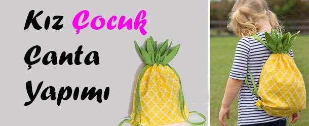 Ananas Çocuk Sırt Çantası Yapımı Resimli Anlatım