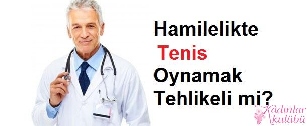 Hamileyken Tenis Oynanır mı?