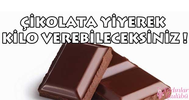 Çikolata yiyerek diyet yapmak mümkün mü?