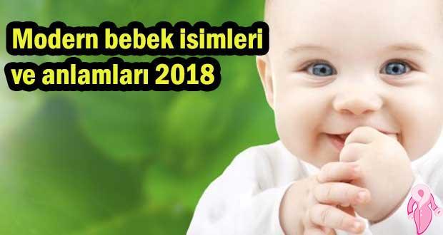 Modern bebek isimleri ve anlamları 2018